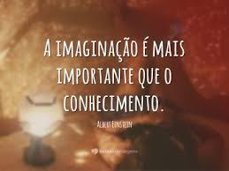 #mais #importante #imaginacao #conhecimento Mais importante