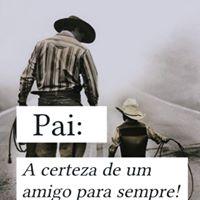 #pai #certeza #amigo #para #sempre Pai