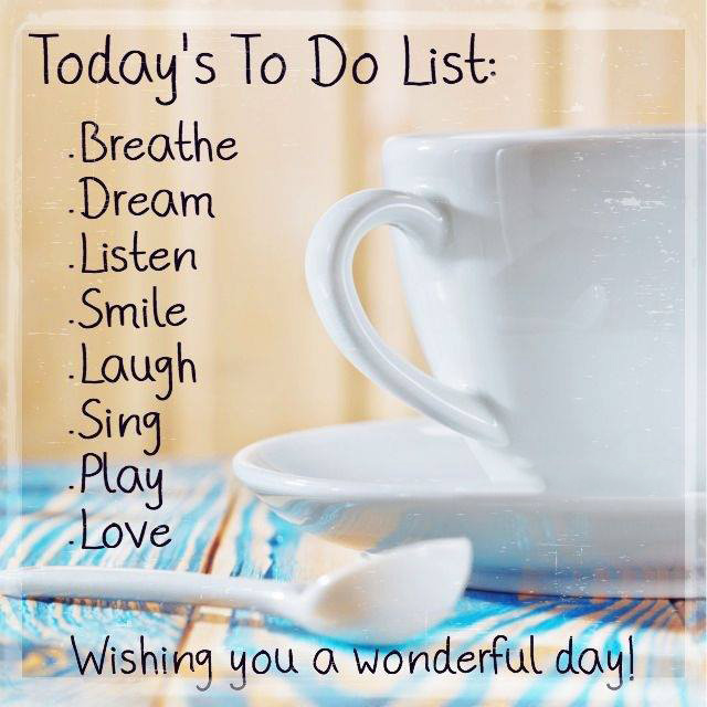 #today #to-do #list #dream #listen #smile #love #play Today