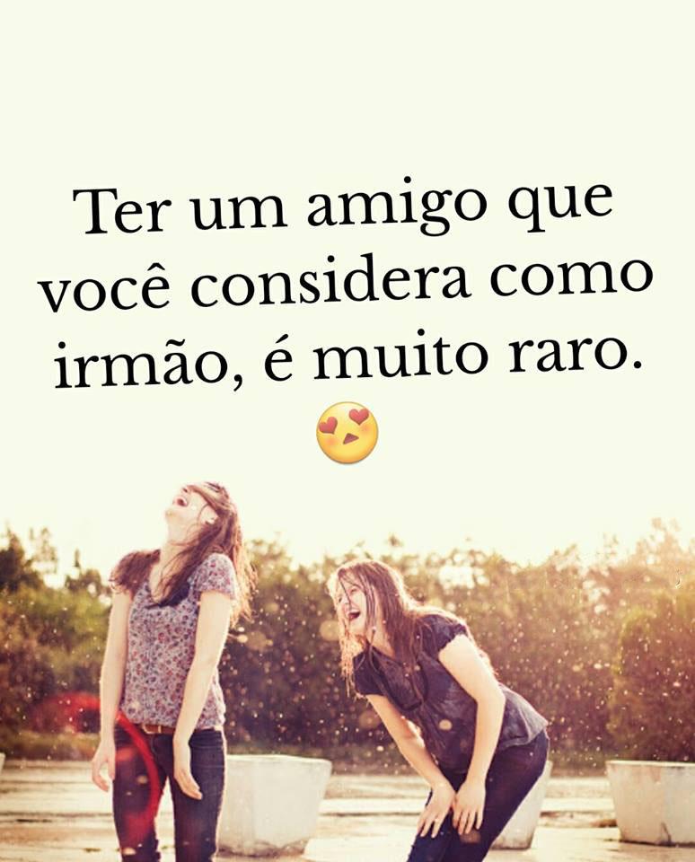 #amigo #voce #considera #irmao Ter um amigo que voce considera como irmao