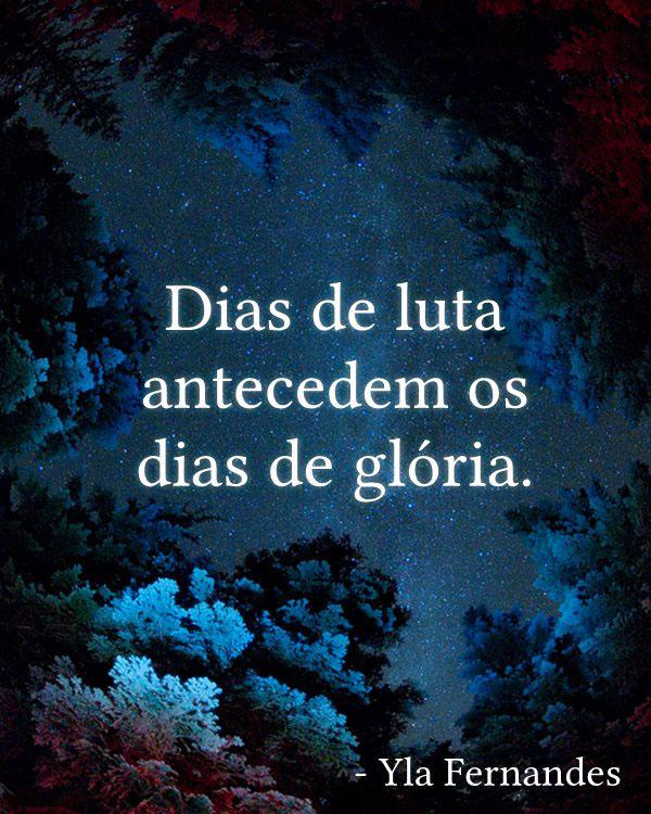 #Dias #luta #antecedem #glória Dias de luta antecedem os dias de glória