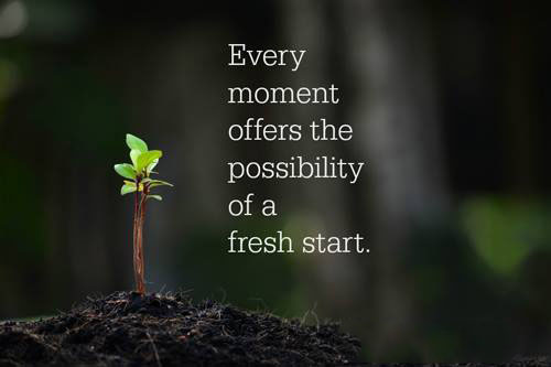 #every #moment #fresh #start Fresh start