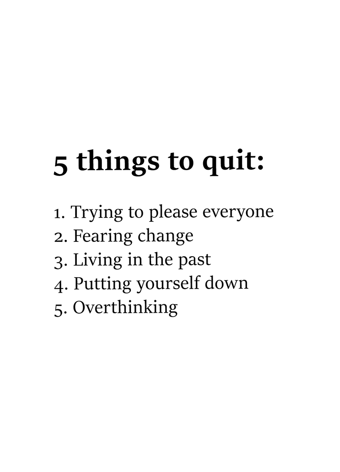 #five #thing #quit #fear 5 thnigs to quit