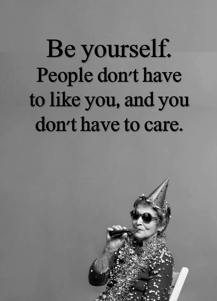 #people #dont #have #like #you #beyourself Be yourself