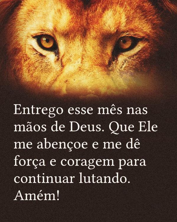 #Entrego #esse #mês Entrego esse mês nas mãos de Deus.