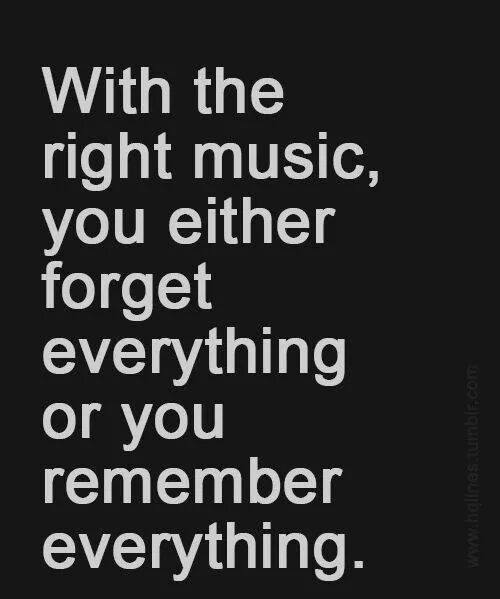 #right #kind #music #forget #remember The Right Kind of Music