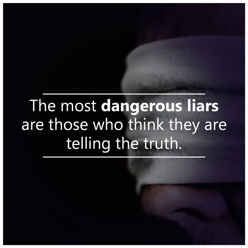 #most #dangerous #liars The most dangerous..