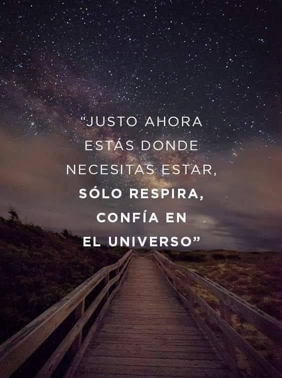 #Justo #ahora #estas Justo ahora estas donde necesitas estar...