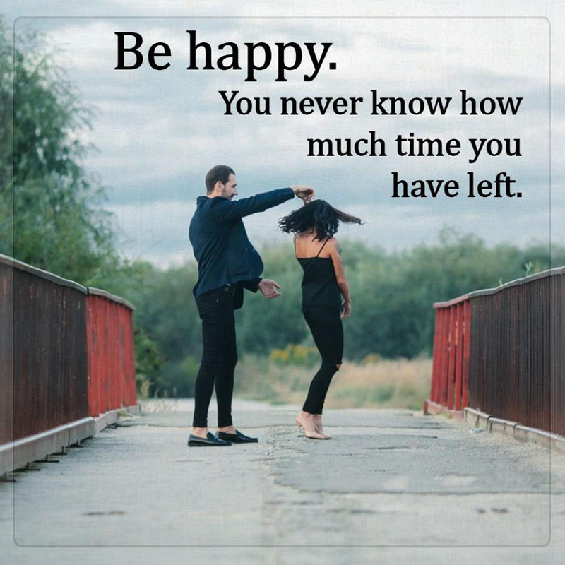 #happy #you #never #know Be happy...