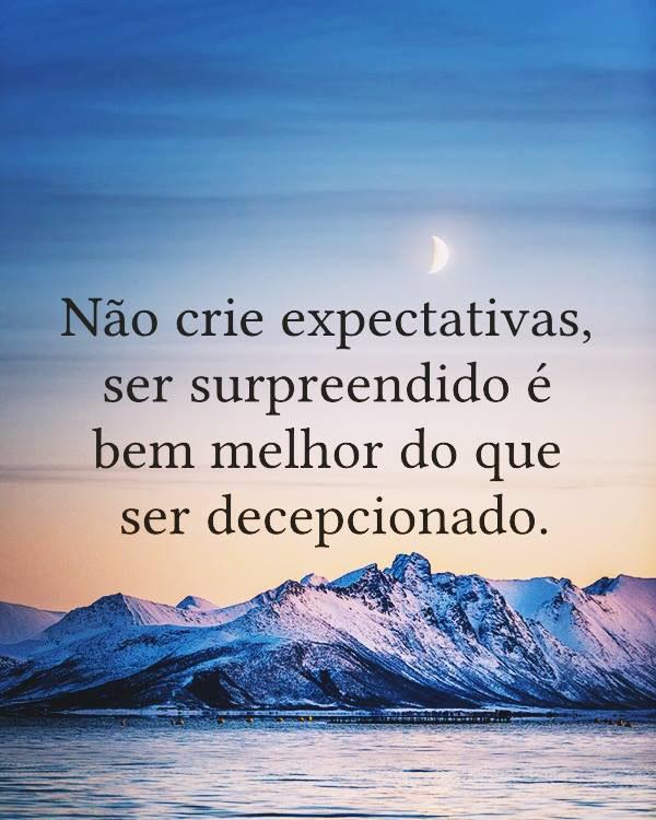 #Não #crie #expectativas Não crie expectativas...