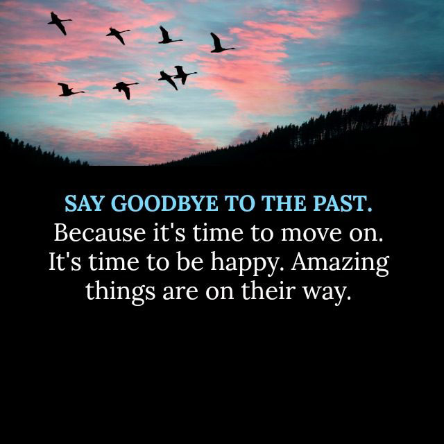 #Say #Goodbye #Past.fast Say Goodbye to the Past