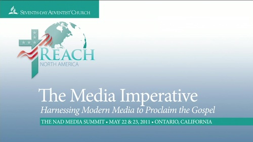 NAD - Adventist Media Summit - 2011