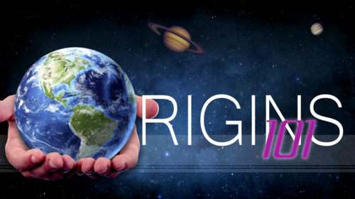Creation-Origins Resources: Origins 101