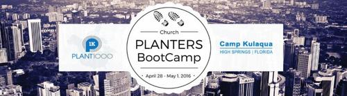 Church Planting Boot Camp 2016