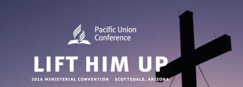 Pacific Union Conference - 2016 Ministerial Convention