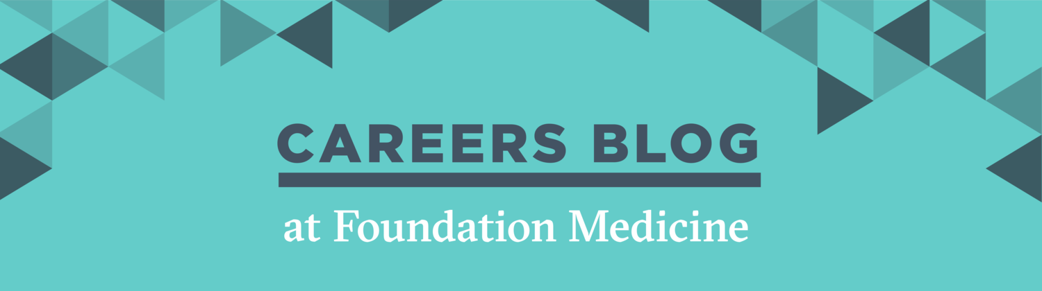 Foundation Medicine Careers Blog