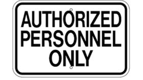 """Image of a """"Authorized Personnel Only"""" Sign"""