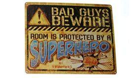 "Image of a ""Bad Guys Beware"" Sign"