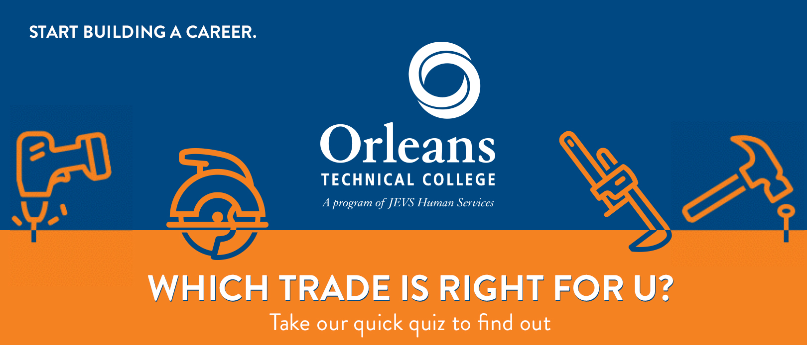 which trade is right for u orleans technical college are you interested in a building trades career but aren t sure which path to take picking the right one is the key to finding a career that is both