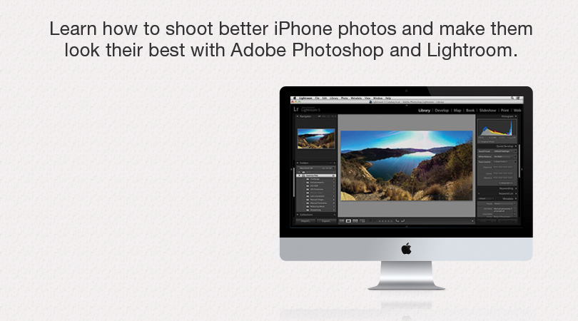 "lynda.com 免费课程 Enhancing iPhone Photos with Lightroom and Photoshop丨""反""斗限免"